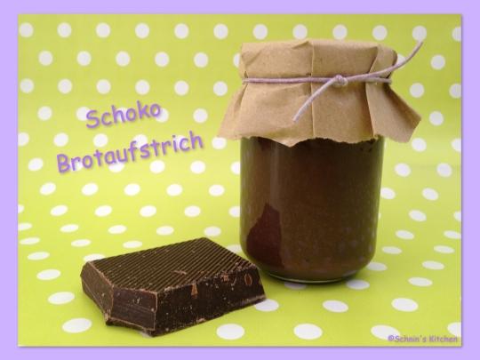 Schnin's Kitchen: Schoko-Brotaufstrich