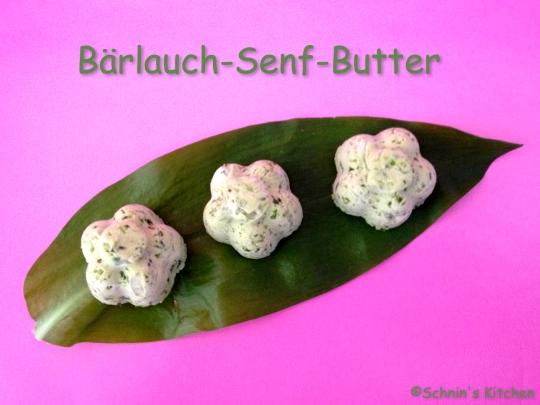 Schnin's Kitchen: Bärlauch-Senf-Butter