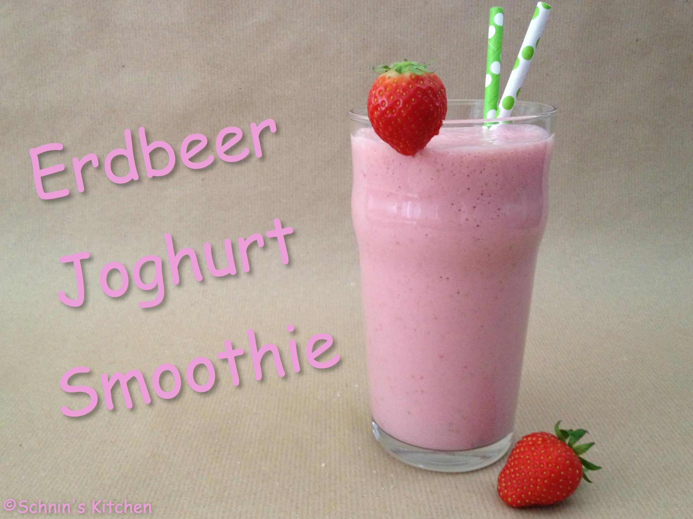 Schnin's Kitchen: Erdbeer-Joghurt-Smoothie