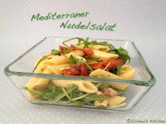 Schnin's Kitchen: Mediterraner Nudelsalat