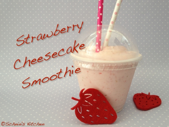 Schnin's Kitchen: Strawberry Cheesecake Smoothie