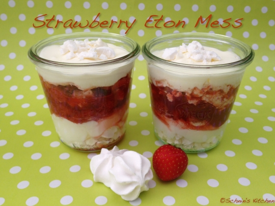 Schnin's Kitchen: Strawberry Eton Mess