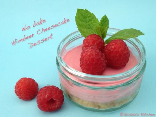 Schnin's Kitchen: No bake Himbeer Cheesecake Dessert
